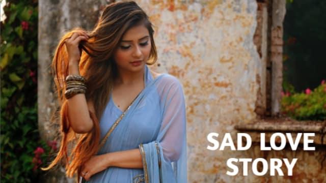 Sad Love Story In Hindi